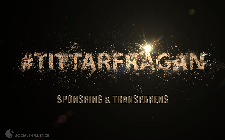 Socialinfluence-Sponsring och Transparens